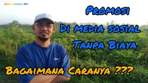 Promosi di Sosial Media Tanpa Biaya